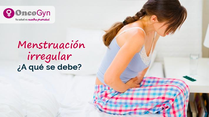¿A qué se debe la menstruación irregular?
