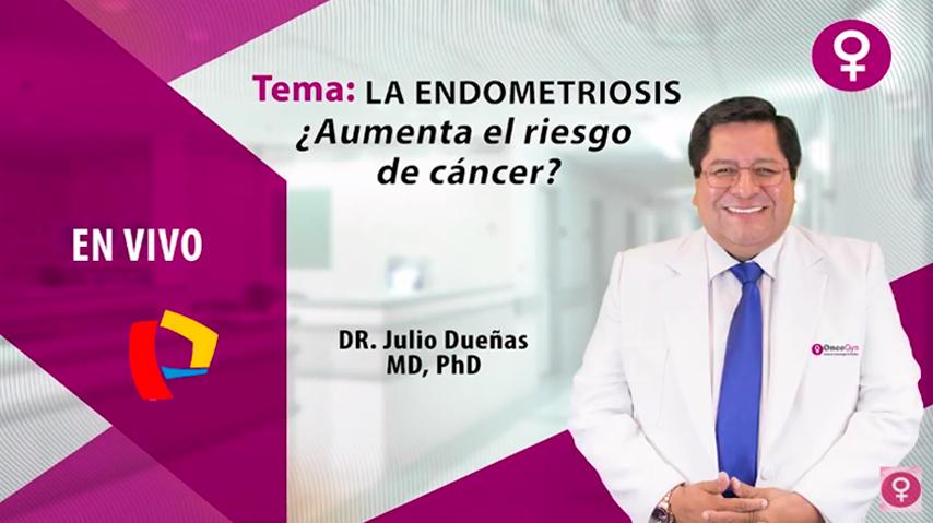 La Endometriosis ¿Aumenta el riesgo de cáncer?