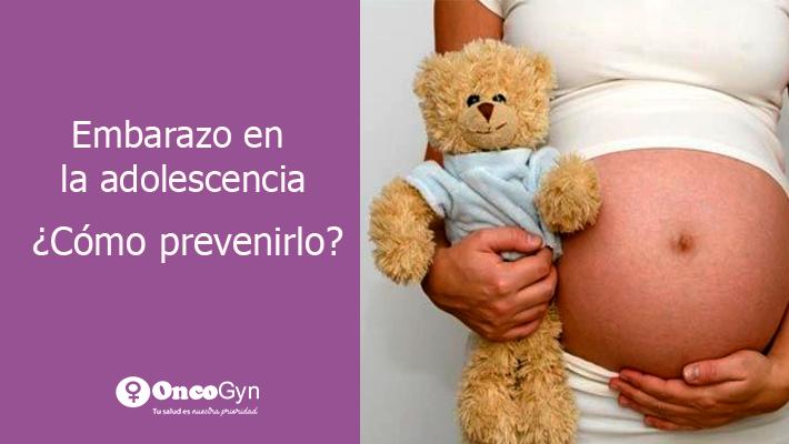Embarazo en la adolescencia – ¿Cómo prevenirlo?