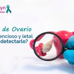 Cáncer de Ovario – Factores de riesgo y detección a tiempo